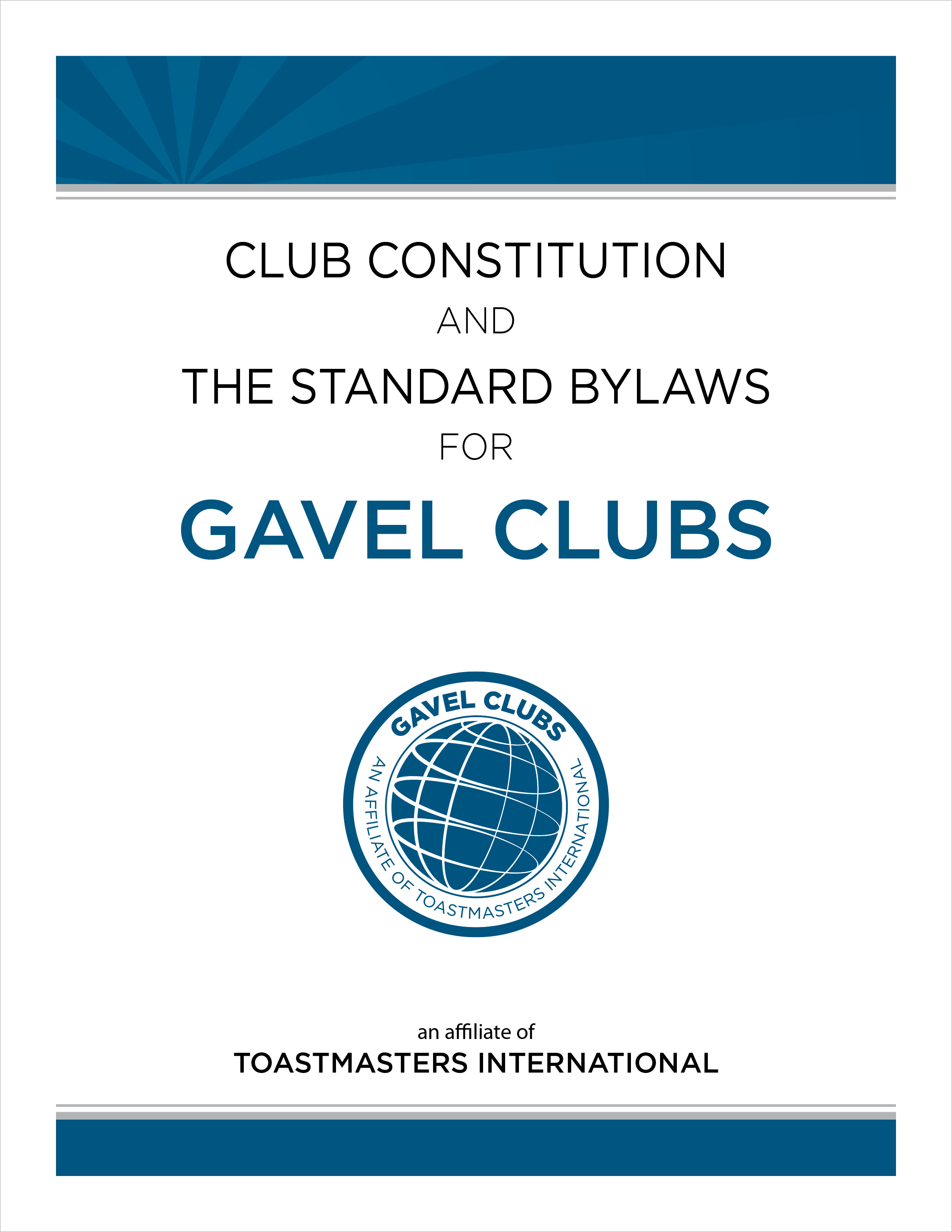 club constitution and the standard bylaws for gavel clubs