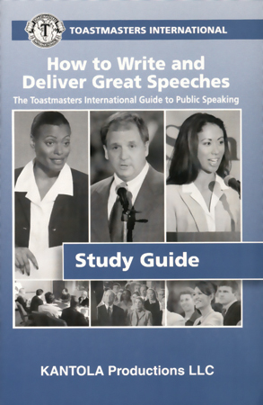 How to Write and Deliver Great Speeches (Extra Study Guide)