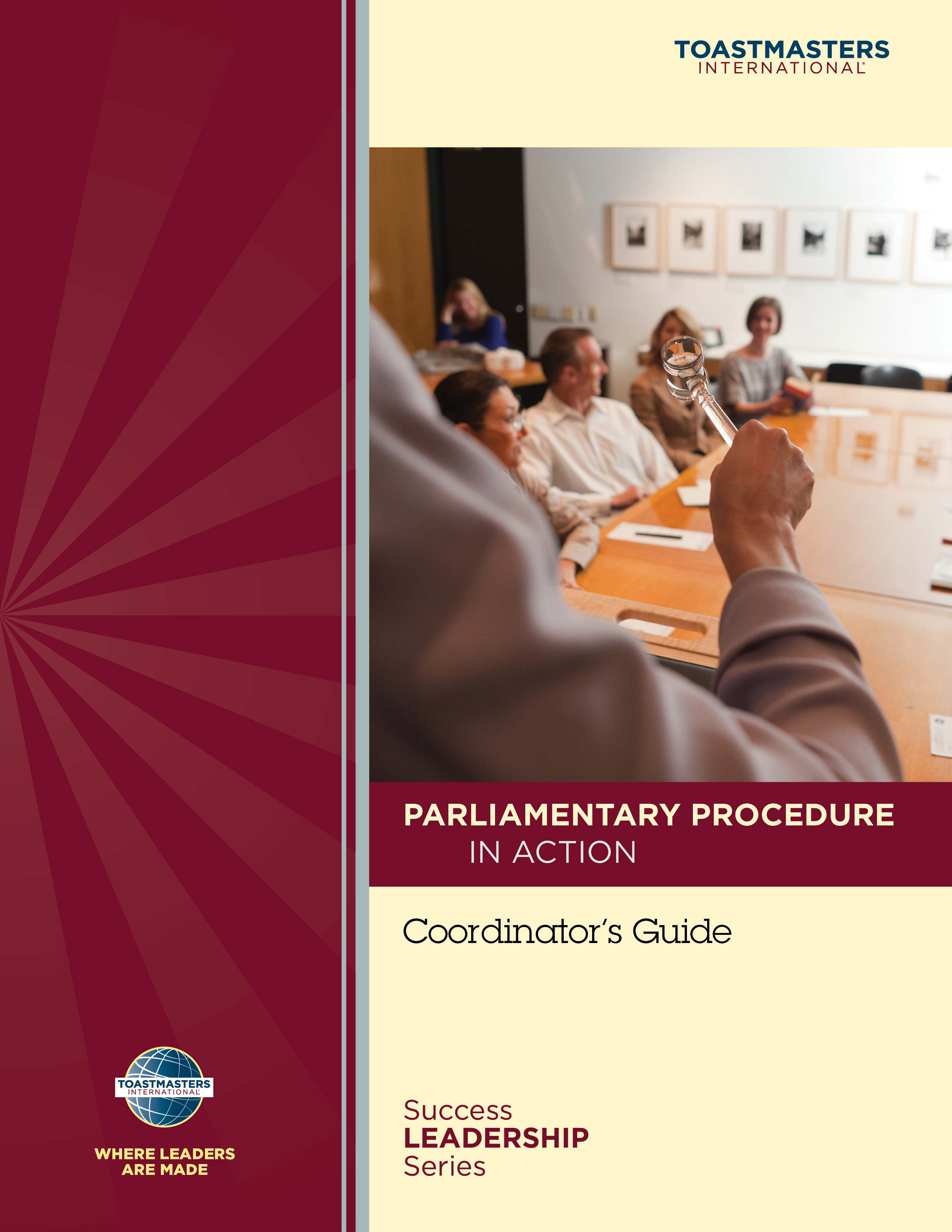 Parliamentary Procedure in Action Workshop Coordinator's Guide