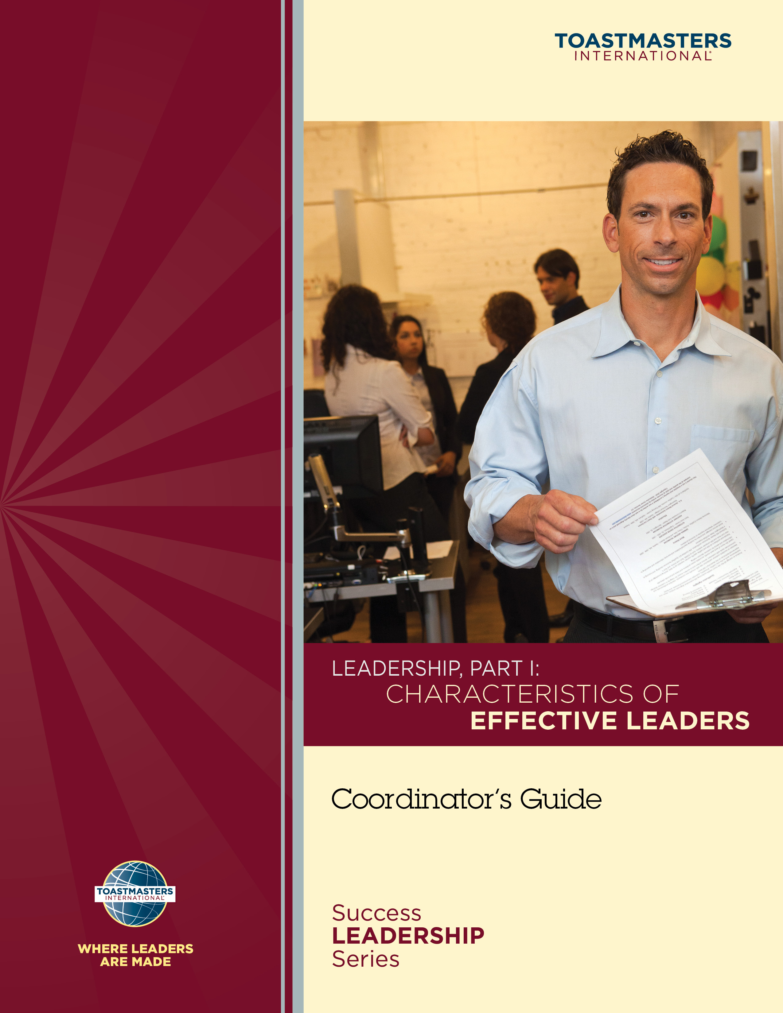 Leadership, Part I: Characteristics of Effective Leaders Coordinator's Guide