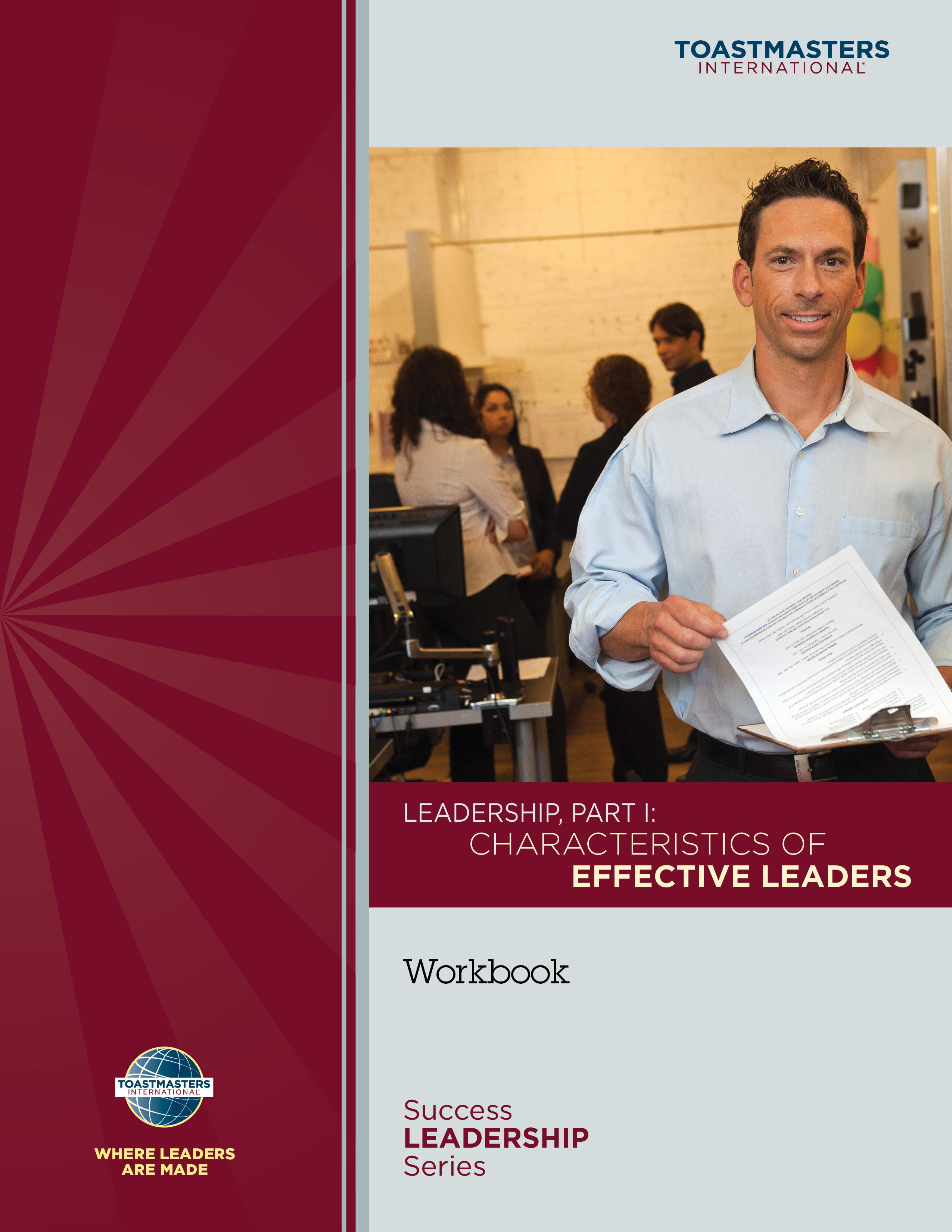 Leadership, Part I: Characteristics of Effective Leaders Workbook