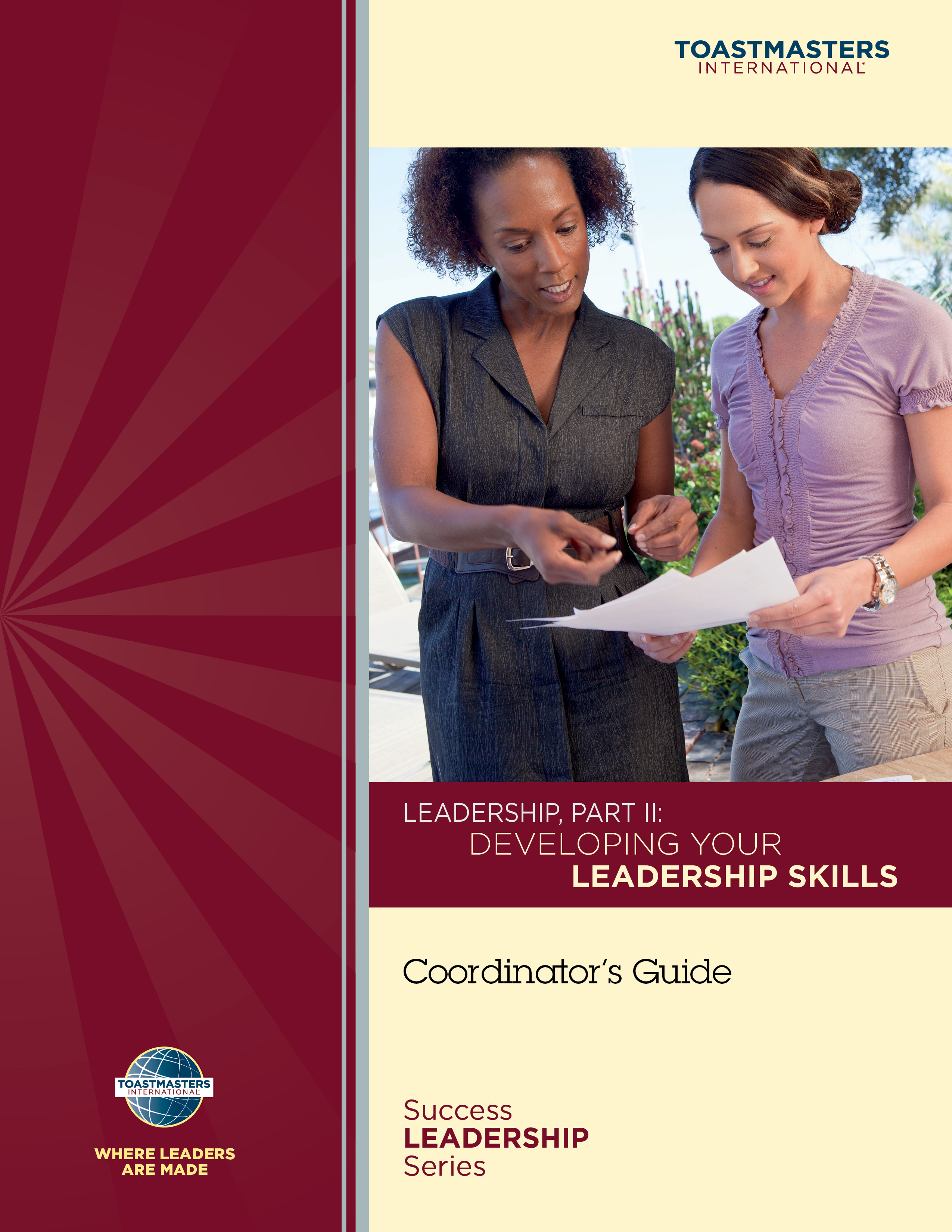 Leadership, Part II: Developing Your Leadership Skills Coordinator's Guide