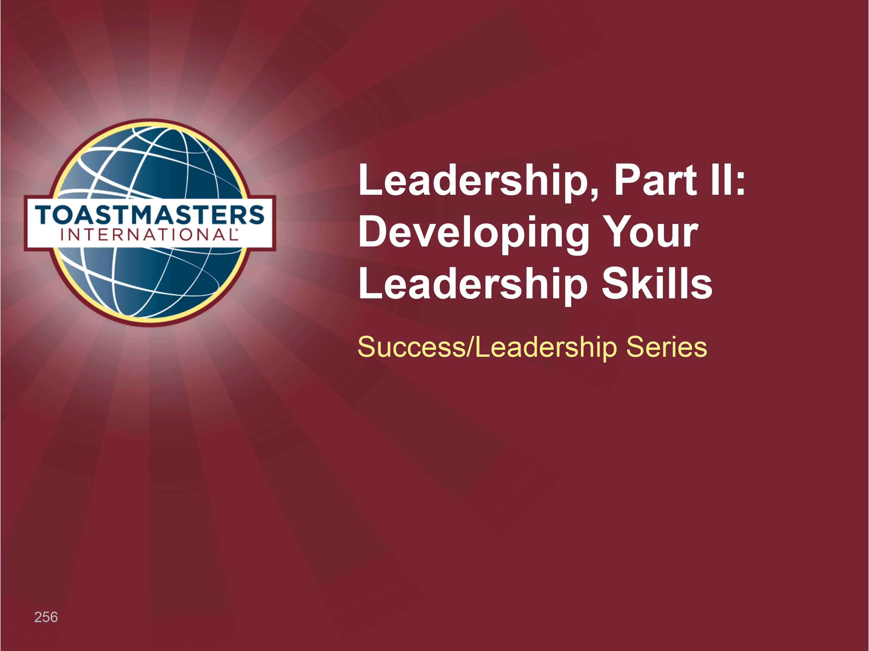 Leadership, Part II: Developing Your Leadership Skills (PPT)