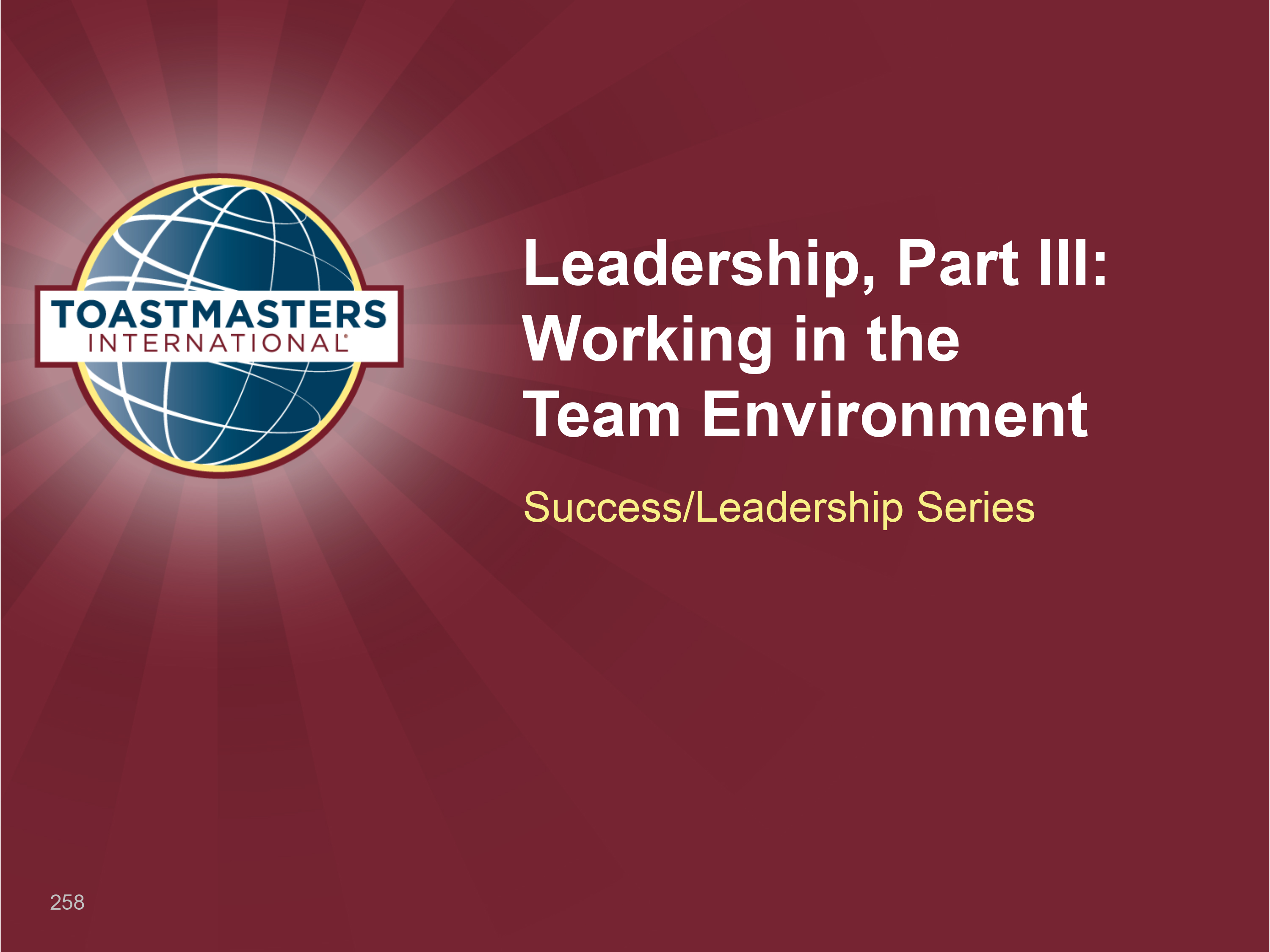Leadership, Part III: Working in the Team Environment (PPT)