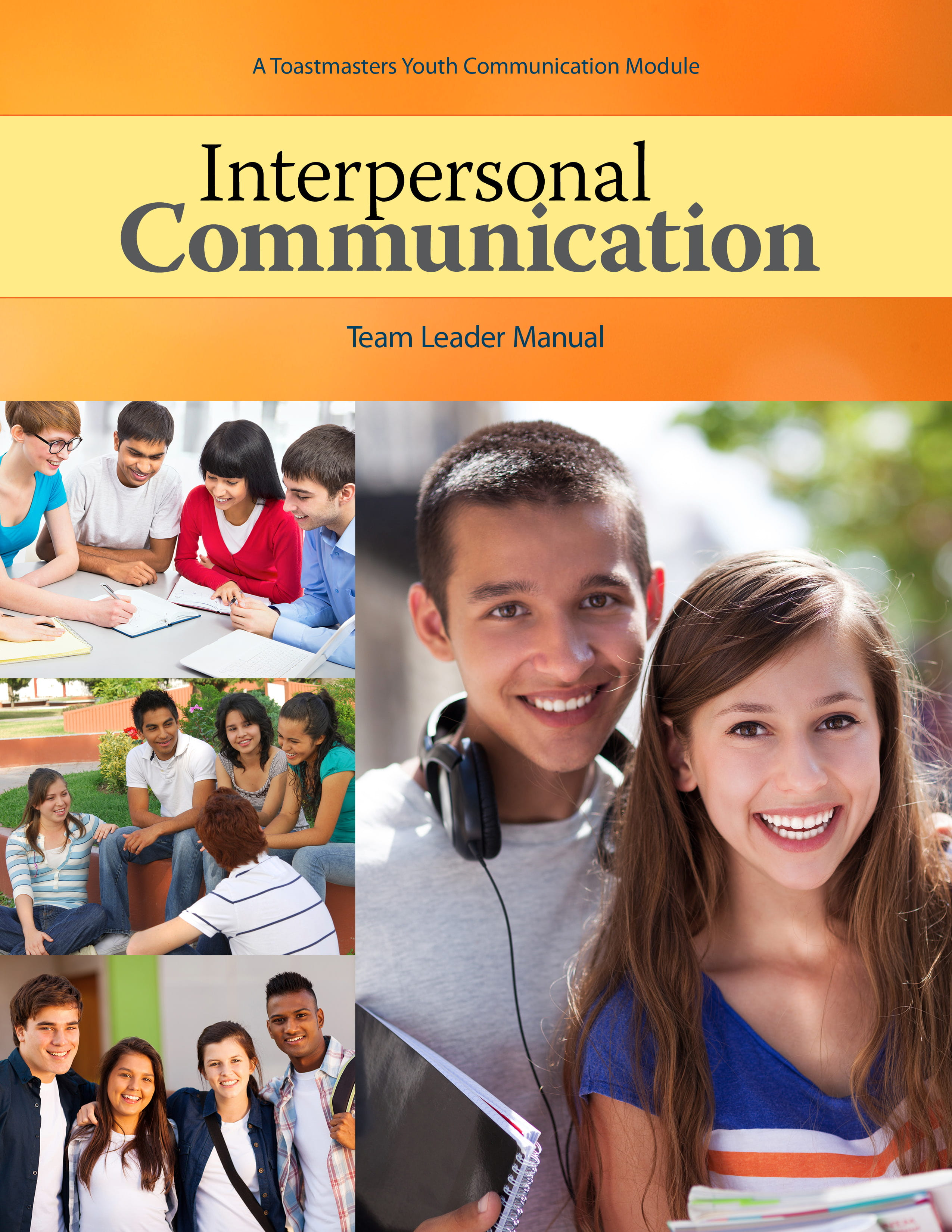 Interpersonal Communication: Team Leader Manual