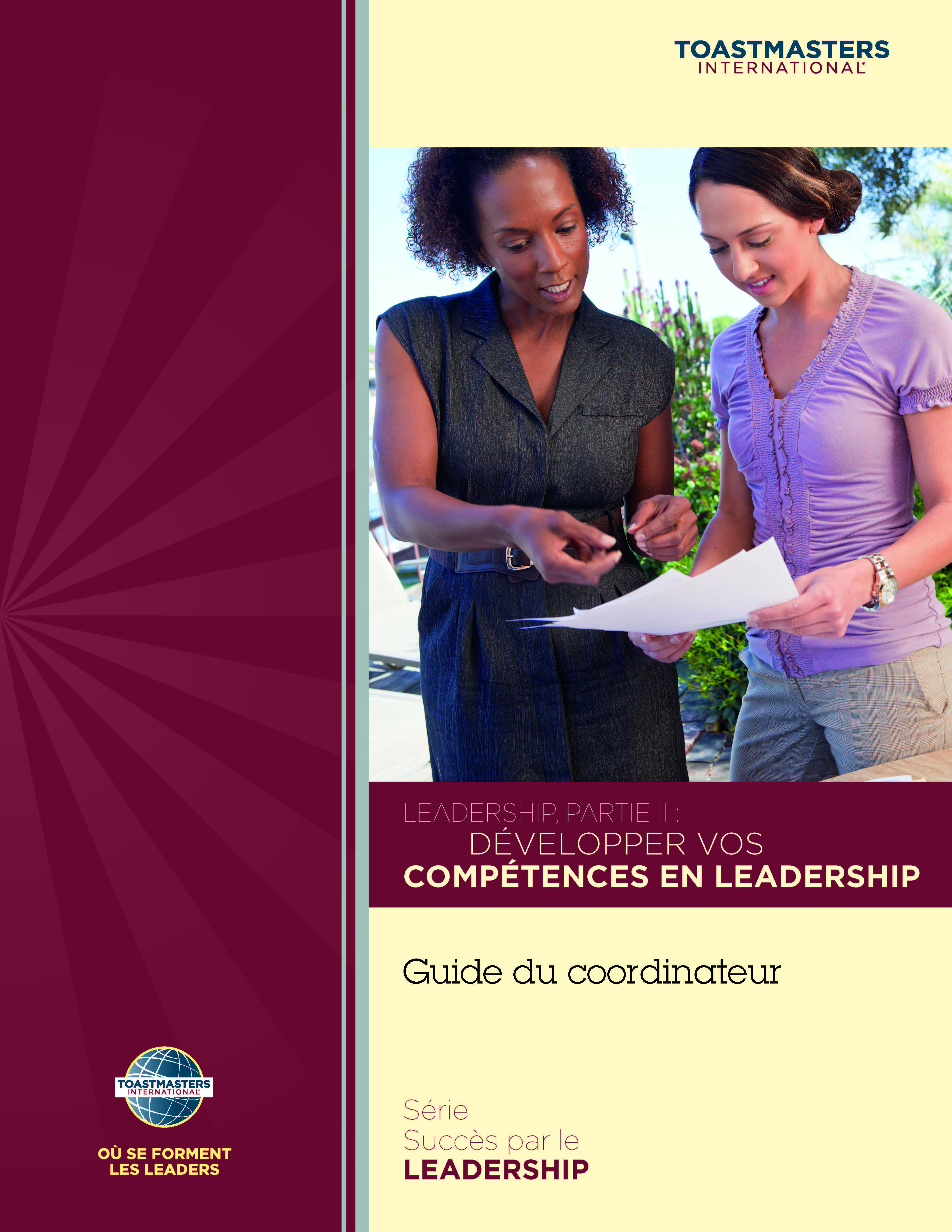 Leadership, Part II: Developing Your Leadership Skills, Coordinator's Guide (French)