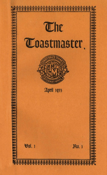 Toastmaster magazine debuts in April 1933.