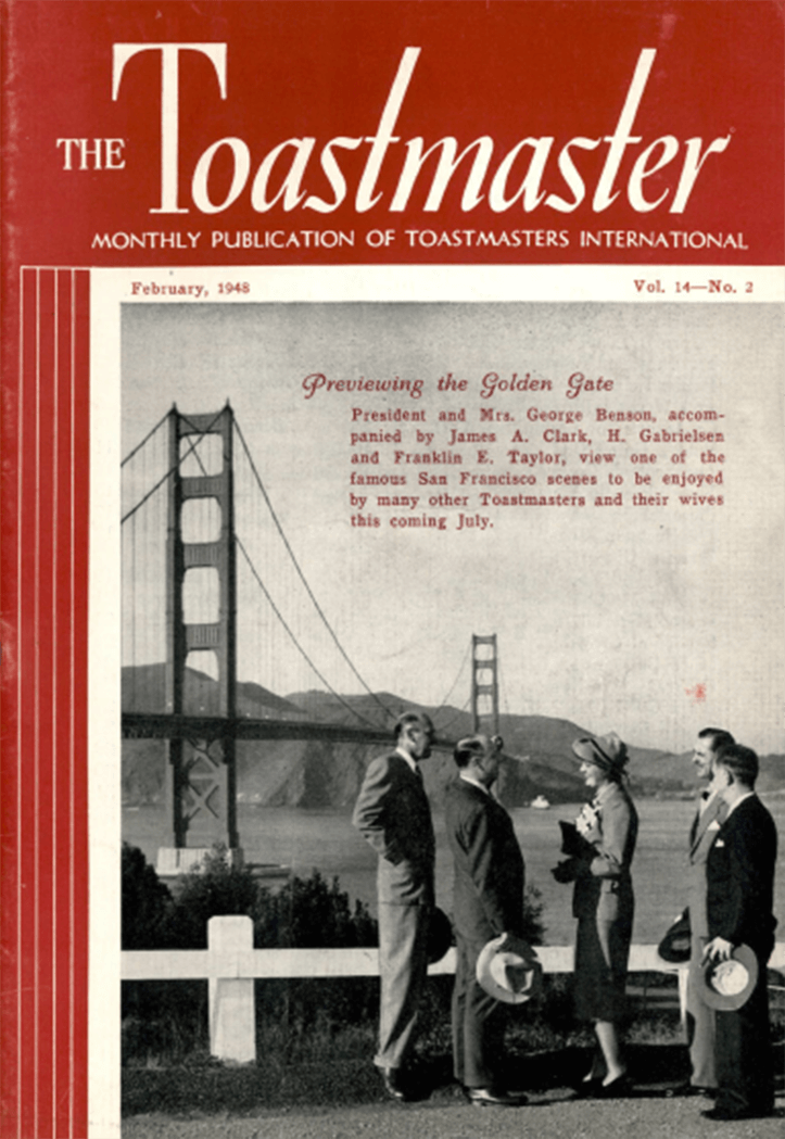 The Annual Toastmasters International Convention was held in San Francisco, California, in 1948.