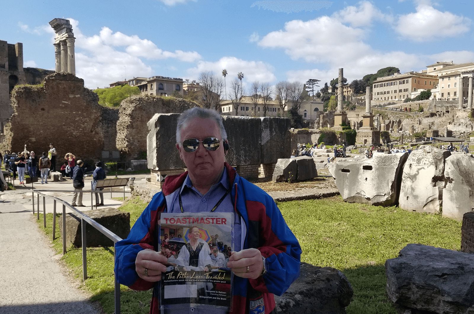 Bob Hooey, A.S, DTM, of Egremont, Alberta, Canada, stands in the Roman Forum in Rome, Italy. The rectangular forum sits at the center of the city and is filled with ruins of several ancient government buildings.
