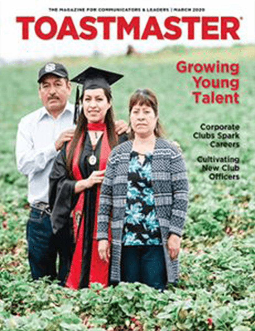 The March 2020 cover of the Toastmaster magazine features a young member standing in the field where her parents work. Members of all ages and from different parts of the world can be found on past magazine covers.