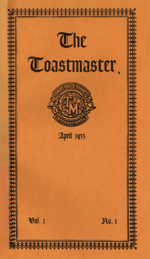 This Toastmaster magazine, from April 1933, was printed on orange paper and was a mere 3.5 by 6 inches when first published.