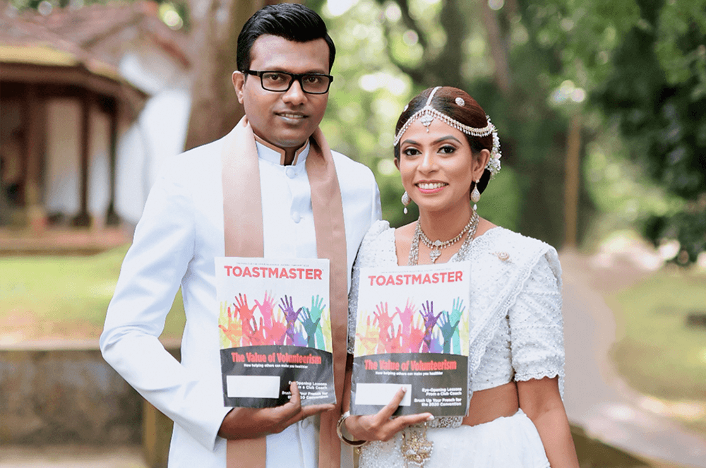 Chamil Madusanka Wickrama Arachchi and Prarthana Liyanaarachchi of Kegalle, Sri Lanka, found a safe time in December 2020 to get married. The two met at Toastmasters events as members of neighboring clubs.