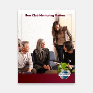 New Club Mentoring Matters