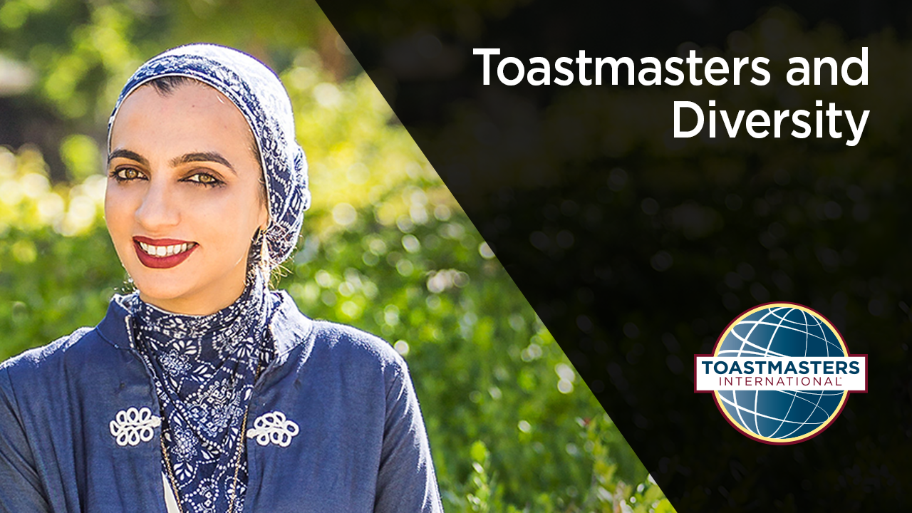 Sarah Khan Toastmasters and Diversity